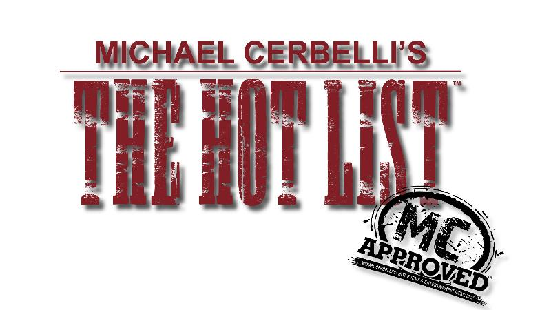 "RECAP OF MICHAEL CERBELLI'S ""THE HOT LIST"" 2013"